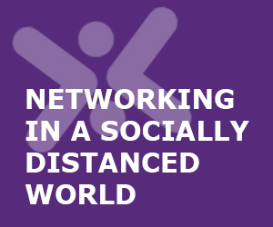 Networking In A Socially Distanced World